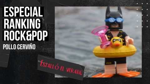 Especial Ranking R&P: ESTALLÓ EL VERANO