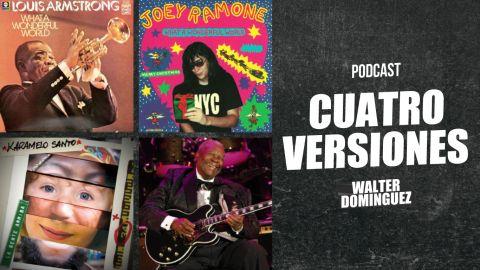 Cuatro Versiones #06: What a wonderful world