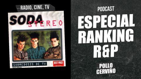 Especial Ranking R&P: Radio, Cine, TV