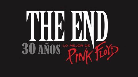 [SORTEO]  THE END Celebra sus 30 años homenajeando a Pink Floyd