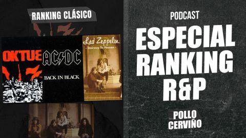 Especial Ranking R&P 01/08/2021